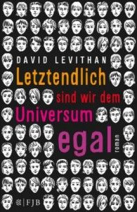 David Levithan | Letztendlich sind wir dem Universum egal |_