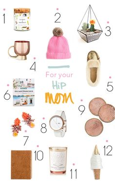 Gift Guide / For Your Hip Mom