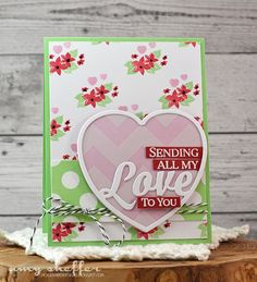 Sending All My Love Card by Amy Sheffer for Papertrey Ink (December 2015)