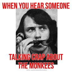 The Monkees Memes David Jones Mike Nesmith Peter Tork Micky Dolenz 1960's Clean Humor Funny Memes The Monkees Trivia The Monkees Facts The Monkees Funny