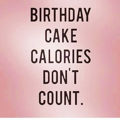 Top 100 funny birthday quotes photos So today it's my birthday! Am I going to eat healthy food? Nope! Am I going to enjoy the naughty food? Yes! Because one day (well two as I'm going away and tomorrow will be naughty too) isn't going to kill me, I'm not going to suddenly put on 3 stone overnight or go back to square one! I'm going to enjoy every single bite and get back on it in a few days! #birthdayquotes #healthyfood #healthyfoodporn #missionbirthdaybody #missionchristmasbody