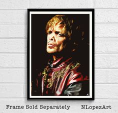Tyrion Lannister Peter Dinklage Game of Thrones Pop Art Poster Print Size 11 x 17 for $15 + S&H. This order is printed on high quality 110lb card stock paper. Check it out at (https://www.etsy.com/listing/205182810/tyrion-lannister-peter-dinklage-game-of)