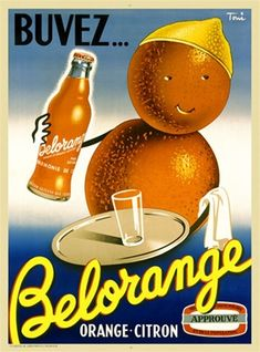 Belorange 1938 France - Beautiful Vintage Poster Reproduction. This vertical french culinary / food poster features a man made of oranges with lemon hat holding a tray with a glass and bottle. Giclee Advertising Print. Classic Posters. Orange Citron