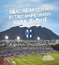 Rayados es tricampeón de Concacaf. ¡Gracias Afición!