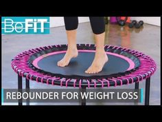 Rebounder for Weight Loss Workout: BeFiT Trainer Open House- Lauren Roxburgh - YouTube