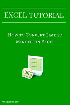 In this Learn Excel Tutorial series, we show you how to easily convert time to minutes in Excel and vice versa using simple math calculations. via @theapptimes