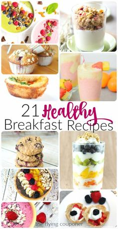 21 Healthy Breakfast Recipes that your whole family will enjoy. Are you a breakfast person? The Flying Couponer- FAMILY. TRAVEL. SAVING MONEY.