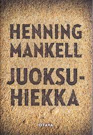 Ullan Luetut kirjat: Henning Mankell Juoksuhiekka