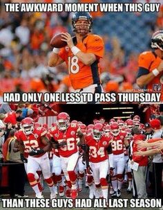 Peyton Manning in one game throws seven TDs. KC Chiefs throw eight TDs in one season. awkward!