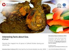 Taste the spicy delicacies of Goa and make your visit memorable.  Click here to register : http://www.internationalspiceconference.com/delegate-registration/#InternationalSpiceConference2016 #ISC2016 #Spices  visit : www.internationalspiceconference.com  For more details, mail us on : support@internationalspiceconference.com