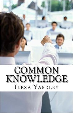 Specification Title: Common Knowledge: The Circular Theory Publisher: Createspace Author: Ilexa Yardley Edition: Paperback Language: English ISBN: 1517011205 EA Exam Cram, Project Management Professional, Pmp Exam, Book Projects, Iphone 4s, Understanding Yourself, Books To Read, Knowledge, Theory