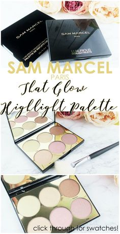 Sam Marcel That Glow - Highlight Palette | Review and Swatches *pr/gift sent for editorial consideration