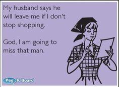 New funny mom ecards my husband ideas Flirting Quotes, Funny Quotes, Funny Memes, Hilarious, Funny Cartoons, Life Humor, Mom Humor, No Kidding, Shopping Quotes