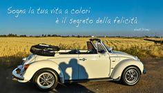 Sogna la tua vita a colori.... è il segreto della felicità.
