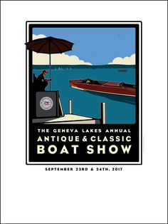 Lake Geneva Antique & Classic Boat Show 2017 Offset Print Classic Boat, Poster Store, Offset Printing, Lake Geneva, Wisconsin, Giclee Print, Digital Prints, Antiques, Lakes