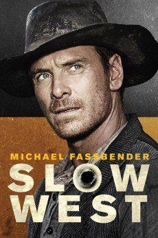 Slow West (2014) Stars: Kodi Smit-McPhee, Michael Fassbender, Ben Mendelsohn