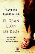 el gran leon de dios de taylor caldwell ////La vida de San Pablo