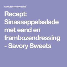 Recept: Sinaasappelsalade met eend en frambozendressing - Savory Sweets