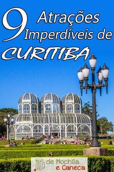 9 atrações imperdíveis em Curitiba