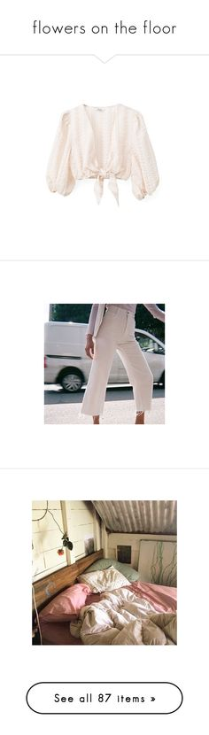 """""""flowers on the floor"""" by rsussher ❤ liked on Polyvore featuring tops, blouses, drawstring top, balloon sleeve top, pink top, pants, high-waisted pants, high rise pants, high-waist trousers and high rise trousers"""