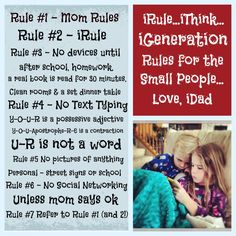 iRule.... Rules for the iGeneration from Dad