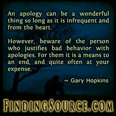 https://www.goodreads.com/quotes/919524-an-apology-can-be-a-wonderful-thing-so-long-as