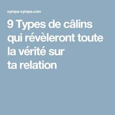 9 Types de câlins qui révèleront toute la vérité sur ta relation