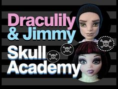 Monster High Doll Show | Skull Academy | Draculily & Jimmy