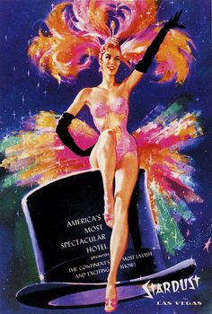 Stardust Hotel & Casino 1950's vintage Las Vegas promo art poster with showgirl.