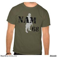 Nam 68 Veteran Military T-Shirt.