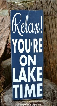 Lake Signs, Custom Wood Signs, Lake Decor, Relax Youre On Lake Time Sign, Lake House Decor, Lake Sign, Rustic Lake Quote Sayings on Wood, Plaque, Lake Sign, River Sign, Cabin Cottage  #lakedecor #lakesigns #relaxyoureonlaketime #onlaketime #woodsigns #carovabeachcrafts