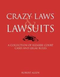 """Looks like an interesting read! """"Crazy Laws & Lawsuits"""""""