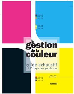 La gestion de la couleur / Collection Les guides / Pyramyd Éditions