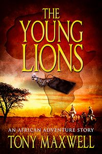 The Young Lions by Tony Maxwell on StoryFinds - Daily #Special - Johannesburg goldfields in the closing years of the nineteenth century are deadly https://storyfinds.com/book/13576/the-young-lions