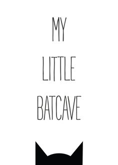 My Little Batcave Receive your instant download of this print in five different sizes within minutes of purchase. You will receive five