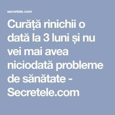 Curăță rinichii o dată la 3 luni și nu vei mai avea niciodată probleme de sănătate - Secretele.com Fitness Tips, Health Fitness, Good To Know, Healthy Living, Food And Drink, Medicine, Fitness Hacks, Healthy Life, Fitness