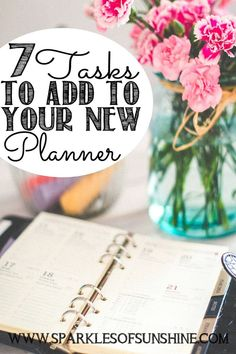 Want to plan for success? Check out these 7 tasks to add to your new planner to keep you organized this year!