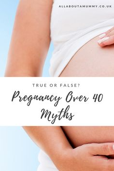 True or False? Pregnancy Over 40 Myths Pregnant At 40, Trying To Get Pregnant, Getting Pregnant, Pregnancy Over 40, Prepping For Pregnancy, Scary Mom, Advanced Maternal Age, Mental Health And Wellbeing, Trying To Conceive