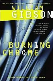 William Gibson - Burning Chrome