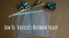 How to make a diy clear traveler's notebook folder! It is very thin and super easy to make, here is what you'll need: Clear sheet protectors - the more sturd...