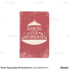 Rustic Typography Oh Darling Lets Be Adventurers Journal - Nov 30 Cyber Monday - 5x