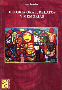 Buy Historia oral, relatos y memorias by Laura Benadiba and Read this Book on Kobo's Free Apps. Discover Kobo's Vast Collection of Ebooks and Audiobooks Today - Over 4 Million Titles! All Locations, Free Apps, Audiobooks, Ebooks, Comic Books, Comics, Reading, Collection, Products
