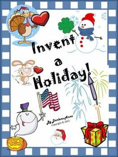 Are you looking for a great plan to leave with a sub? Invent a Holiday would be perfect; it can be used any time of year and will really get your students thinking outside of the box!