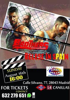 @AkshayKumar sir @Brothers2015 16 August (Agosto) Relese In spain ..Cine Dreams palacio de hielo Calle de Silvano, 77, 28043 Madrid METRO L4 CANILLAS .. Contact : 602 679 651