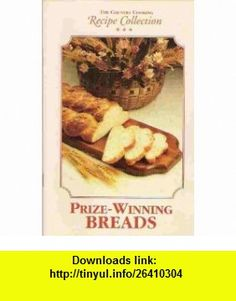 THE COUNTRY COOKING RECIPE COLLECTION PRIZE WINNING BREADS Mary Beth Jung, Kristine Krueger, Ellen Lloyd, Stephanie Marchese ,   ,  , ASIN: B000MV49OA , tutorials , pdf , ebook , torrent , downloads , rapidshare , filesonic , hotfile , megaupload , fileserve
