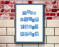 Wash Brush Floss Flush Printable  Wash Brush Floss Flush