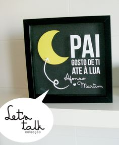 Gosto de ti até a lua.... ida e volta <3 Mother And Father, Carina, Silhouette Projects, Fathers Day, Crafts For Kids, Daddy, Lettering, Gifts, Decor