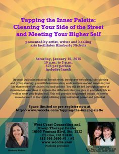 Artist Kimberly Nichols to present workshop in Encino January 10th on Cleaning Your Side of the Street and Meeting Your Higher Self!