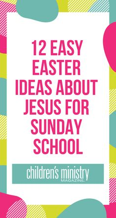 With Easter so close, here are 12 easy Easter ideas about Jesus that you can use in your Sunday school, children's church, or even at home. And they're completely focused on the real reason for Easter—Jesus.