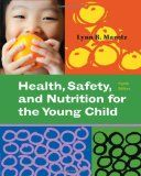 HEALTH, SAFETY, AND NUTRITION FOR THE YOUNG CHILD, 8th Edition, covers the contemporary health, safety, and nutrition needs of infant through school-age children in one comprehensive volume, with extensive coverage of topics critical to the early identification of children's health conditions and the promotion of children's well-being. $140.25